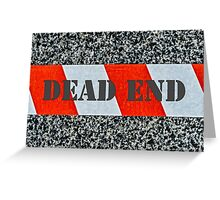 Red warning tape - Dead end Greeting Card