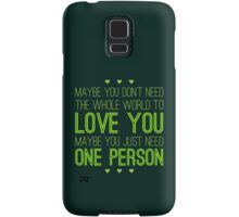 Just One Person Samsung Galaxy Case/Skin