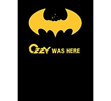 Ozzy was here Photographic Print