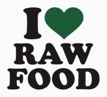 I love raw food by Designzz