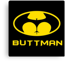 Buttman Canvas Print