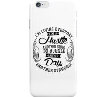EVERYDAY STRUGGLE iPhone Case/Skin