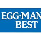 Egg-Man's Best by minilla