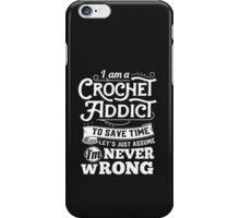 Crochetholic is the best iPhone Case/Skin