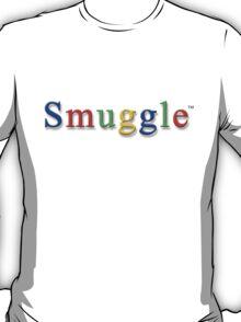 Smuggle... T-Shirt