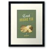 Look Around You Framed Print