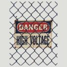 DANGER, High Voltage by martinilogic