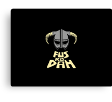 FUS RO DAH SKYRIM PRODUCTS Canvas Print