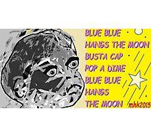 whoop whoop whoop-de-doo n lah-di-dah 1 Photographic Print