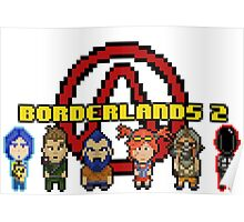BOrderlands 2 Characters Poster