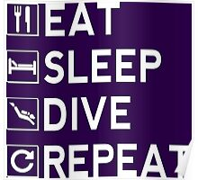 Eat - Sleep - Dive - Repeat Poster