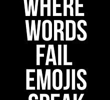 Where Words Fail, Emojis Speak by caseyward