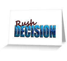 Rush Decision Blue Spatter Greeting Card