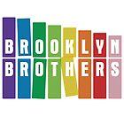 Brooklyn Brothers by gnarlynicole