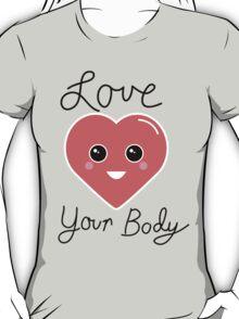 Love Your Body Kawaii Heart T-Shirt