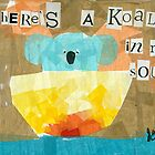 There's a Koala in my Soup! by Jill Connor