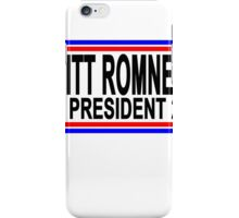 MITT ROMNEY FOR PRESIDENT 2016 Tee Shirts.png iPhone Case/Skin