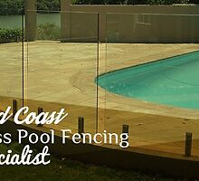 Gold Coast Glass Pool Fencing Specialist by fencing01