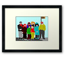 Aye I know Senga men are like buses there will be another one along in a minute Framed Print