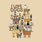 I Love Dogs by Lisann