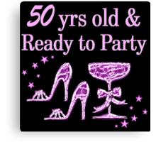 PURPLE 50 YR OLD PARTY GIRL DESIGN Canvas Print
