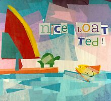 Nice Boat, Ted by Jill Connor