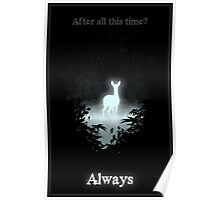 After all this time? Always Poster