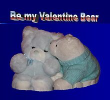 Be my Valentine Bear by Tom Gomez