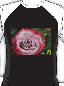 Mother's Day Rose T-Shirt