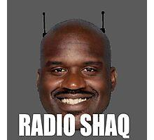 Radio Shaq Photographic Print
