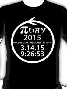 Day 2015 a once in a lifetime moment in infinity Funny Geek Nerd T-Shirt