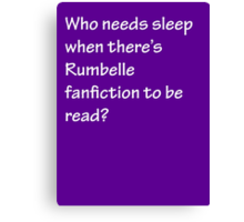Who Needs Sleep - Rumbelle Canvas Print
