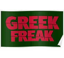 Greek Freak Poster