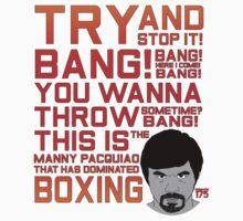 Manny Pacquiao - Bang Bang T-Shirt