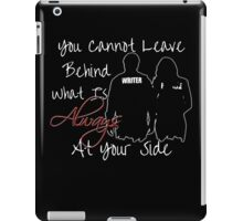 Always By Your Side iPad Case/Skin