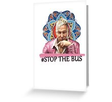 Far Cry 4 - Stop The Bus Greeting Card