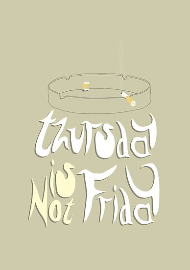 Thursday is not Friday... by Stephen Wildish