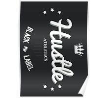 Hustle Athletics Black Label Poster
