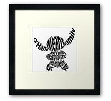 O'Hana means family Framed Print