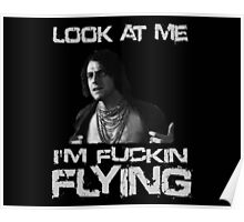 Chopper Movie - Neville Bartos I'm Flying T Shirt Poster