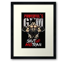 shut up and train Framed Print