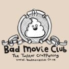 Bad Movie Club Tee by lauriepink