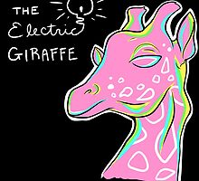 The Electric Giraffe by electricgiraffe