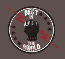 Best In The World by kingsrock