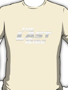 The Last Ride T-Shirt