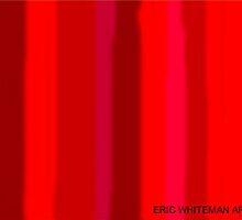 (RED RAGE) ERIC WHITEMAN  ART     by eric  whiteman