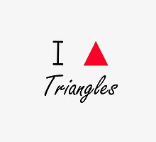 I love Triangles by Prettyinpinks