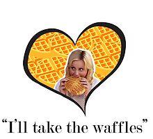 I'll Take The Waffles by mburman1