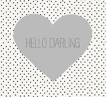 Hello Darling Heart by allysonjohnson