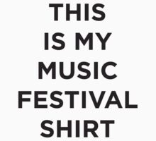Music Festival Shirt by BCSTees